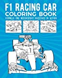 F1 Racing Car Coloring Book: For...