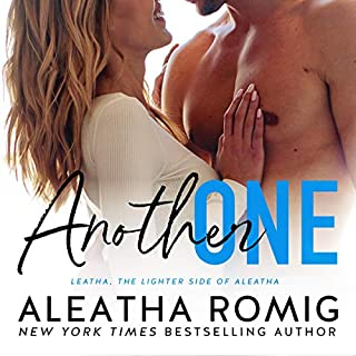 Another One                   Written by:                                                                                                                                 Aleatha Romig                               Narrated by:                                                                                                                                 Brian Pallino,                                                                                        Ava Erickson                      Length: 5 hrs and 46 mins     Not rated yet     Overall 0.0