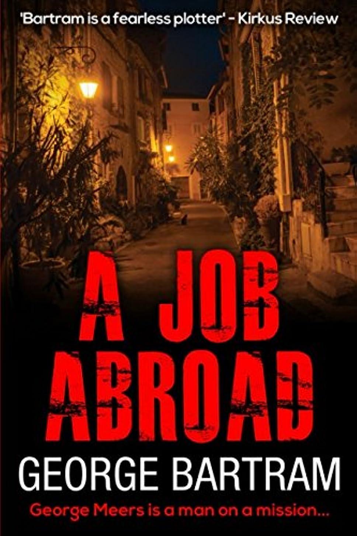 強大な染色宮殿A Job Abroad: A clever spy thriller full of intrigue