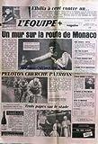 EQUIPE (L') [No 11797] du 14/04/1984 - ELBILIA A CENT CONTRE UN - MONACO - DROPSY - PELETON CHERCHE PATRONS - ANDERSEN - TROIS PAPES SUR LE STADE - ROME - JUVENTUS - RUGBY - JEU A XIII - TIR - CARREGA - ROCHE EN EMBUSCADE.