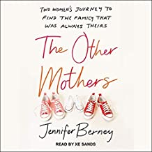 The Other Mothers Lib/E: Two Women's Journey to Find the Family That Was Always Theirs