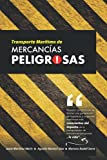 TRANSPORTE MARÍTIMO DE MERCANCIAS PELIGROSAS
