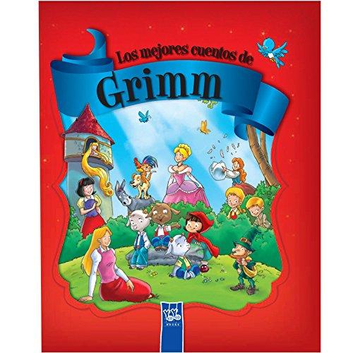 Los mejores cuentos de Grimm (Recopilatorio de cuentos)