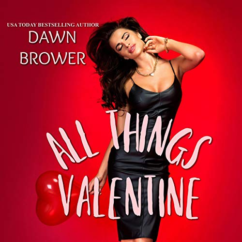 All Things Valentine  audiobook cover art