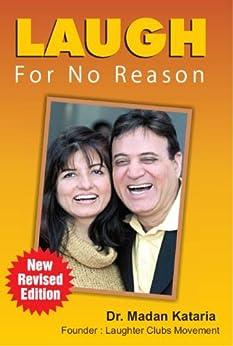 Laugh For No Reason by [Dr Madan Kataria]