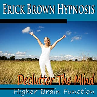 Higher Brain Function Hypnosis: Declutter the Mind, Better Memory, Fast Learning & Retention (Subliminal Meditation, Self Hypnosis, NLP) cover art