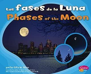 Las fases de la Luna/Phases of the Moon (Patrones en la naturaleza/Patterns in Nature) (English and Spanish Edition)