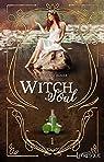 Witch Soul, tome 1 par Sommer