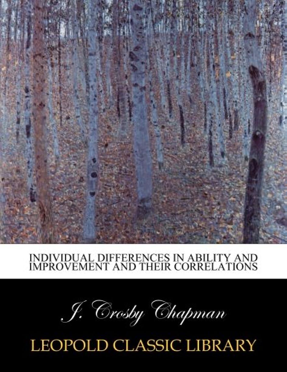 指標に話すと闘うIndividual differences in ability and improvement and their correlations