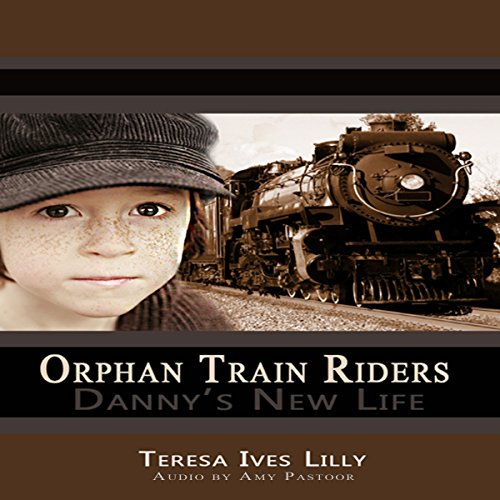 Orphan Train Riders Danny's New Life Historical Chapter Book audiobook cover art