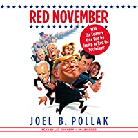 Red November: Will the Country Vote Red for Trump or Red for Socialism?