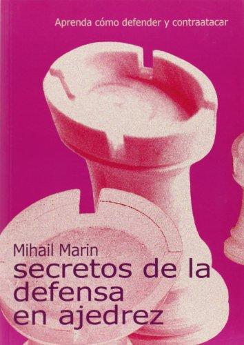 Los secretos de la defensa en ajedrez