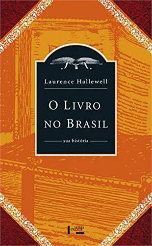 O Livro no Brasil: sua História