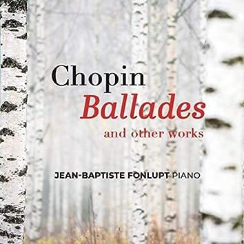 Chopin: Ballades & Other Works