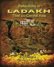 Reflections on Ladakh,Tibet and Central Asia