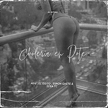Chuleria en pote (feat. el osito wito, simon g & seba tc)