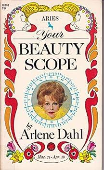 Mass Market Paperback Your beauty scope: Aries, Mar. 21-Apr. 19 Book