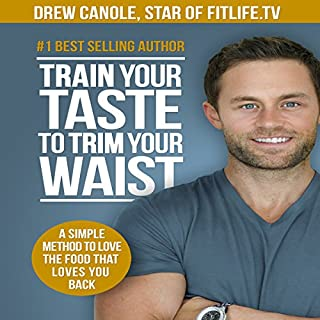 Train Your Taste to Trim Your Waist audiobook cover art