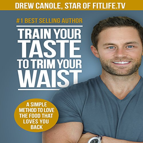 Train Your Taste to Trim Your Waist cover art