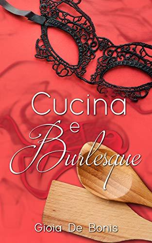 Cucina e Burlesque
