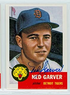Ned Garver AUTOGRAPH D.17 Topps 1953 Archives Detroit Tigers