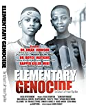Elementary Genocide: The School To Prison Pipeline