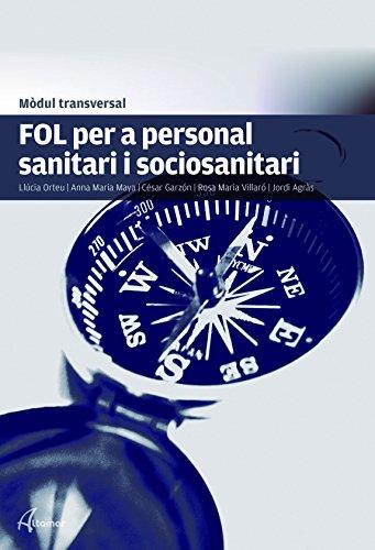 FOL per a personal sanitari i sociosanitari (MODULS TRANSVERSALS - SANITAT)