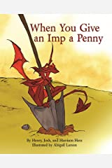 When You Give an Imp a Penny Hardcover