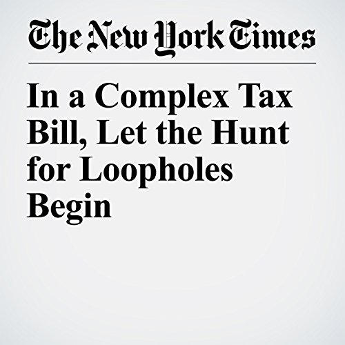 In a Complex Tax Bill, Let the Hunt for Loopholes Begin copertina