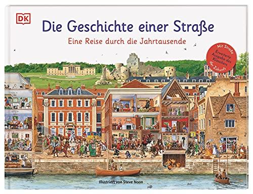 Die Geschichte einer Straße: Eine Reise durch die Jahrtausende. Erweiterte Ausgabe des Klassikers. Mit Straße der Zukunft.