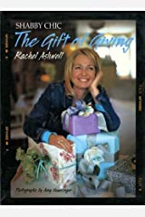 Shabby Chic: The Gift of Giving Kindle Edition