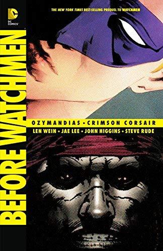 Before Watchmen: Ozymandias/Crimson Corsair by Len Wein(2014-07-01)