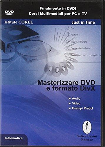 Masterizzare DVD e formato DIVX. DVD-ROM (Just in time)