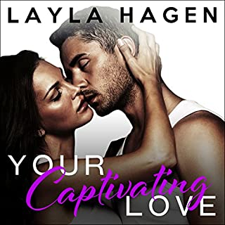Your Captivating Love     The Bennett Family, Book 2              By:                                                                                                                                 Layla Hagen                               Narrated by:                                                                                                                                 Nelson Hobbs,                                                                                        Carly Robins                      Length: 7 hrs and 15 mins     511 ratings     Overall 4.5