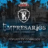 Popurrí de corridos en vivo: A mis enemigos / Suena la banda / El costal lleno de piedras / La costurera