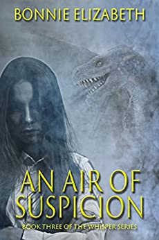 An Air of Suspicion (Whisper Book 3) by [Bonnie Elizabeth]