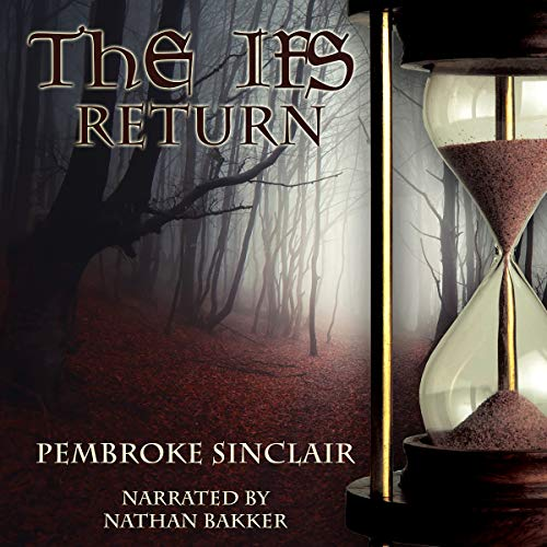 The Ifs Return (Volume 2) Audiobook By Pembroke Sinclair cover art
