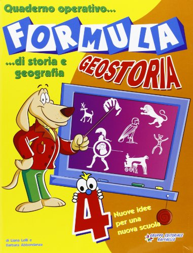 Formula geostoria. Quaderno operativo di storia e geografia. Per la 4ª classe elementare