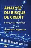Analyse du risque de crédit - Banque et Marchés.