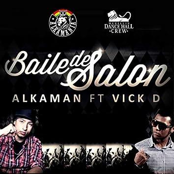 Baile de Salon (feat. Vick D)
