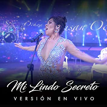 Mi Lindo Secreto (Live)