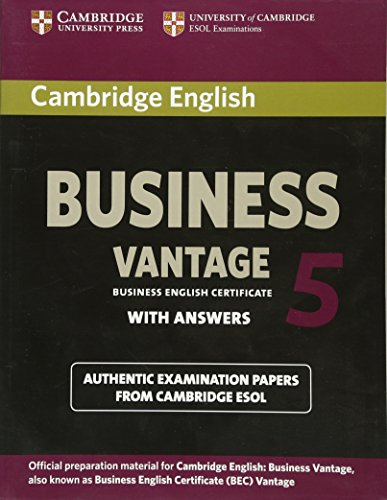 Cambridge English Business 5 Vantage Student\'s Book with Ans (Bec Practice Tests)