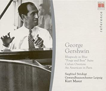 George Gershwin: Rhapsody in Blue / Porgy and Bess / Cuban Overture / An American in Paris (Stockigt, Leipzig Gewandhaus Orchestra, Masur)