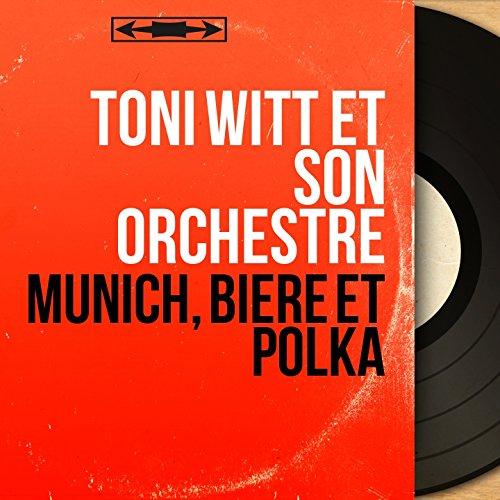 Munich, bière et polka (Live, Mono Version)