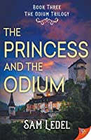The Princess and the Odium (The Odium Trilogy)