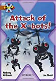 Project X: Strong Defences: Attack of the X-bots!