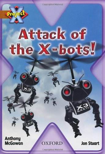 Project X: Strong Defences: Attack of the X-bots!の詳細を見る
