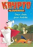 Krypto, Tome 5 - Deux chats pour Andréa