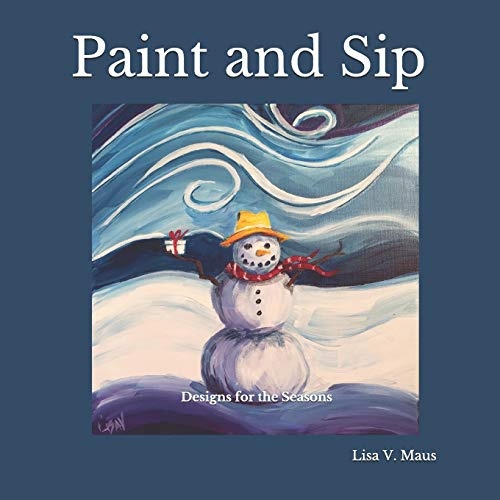 Paint and Sip: Designs for the Seasons