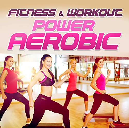 Fitness & Workout: Power Aerobic